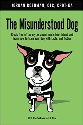 THE MISUNDERSTOOD DOG - Book by Jordan Rothman